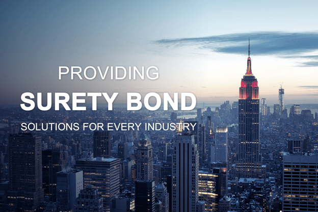 Providing Surety Bond Services For Every Industry