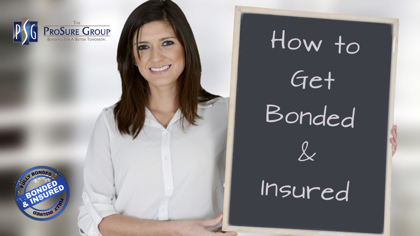 how to get bonded and insured | ProSure Group | Florida Bonds