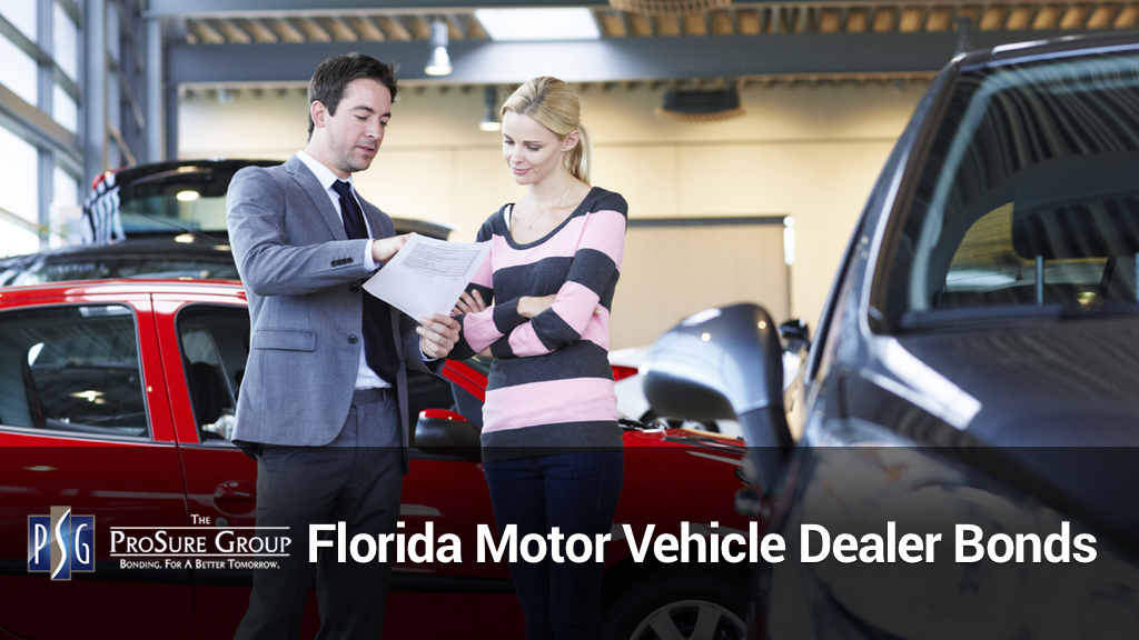 Florida Motor Vehicle Dealer Bonds | Florida Auto Dealer Bond Renew | ProSure Group
